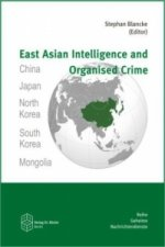 East Asian Intelligence and Organised Crime