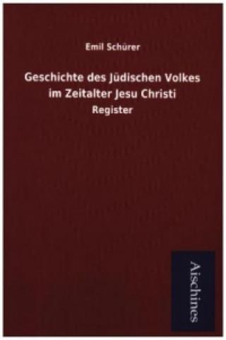 Geschichte des Jüdischen Volkes im Zeitalter Jesu Christi