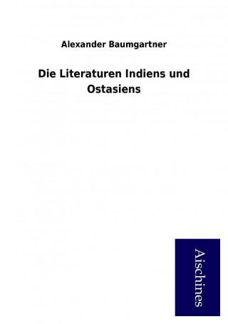 Die Literaturen Indiens und Ostasiens