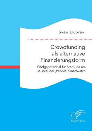 Crowdfunding ALS Alternative Finanzierungsform