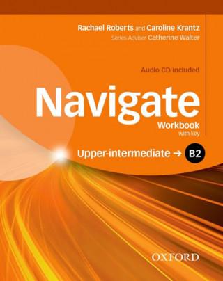 Navigate: B2 Upper-intermediate: Workbook with CD (with key)
