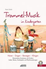 Trommel-Musik im Kindergarten, m. Audio-CD