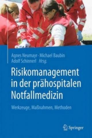 Risikomanagement in der prahospitalen Notfallmedizin