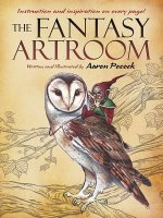 Fantasy Artroom: Book One -- Detail and Whimsy