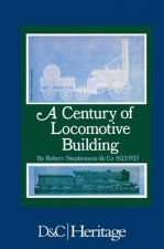 A Century of Locomotive Building