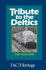 Tribute to the Deltics