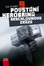 Povstání Herobrina 9 Seschlounova zkáza