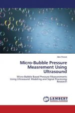 Micro-Bubble Pressure Measrement Using Ultrasound