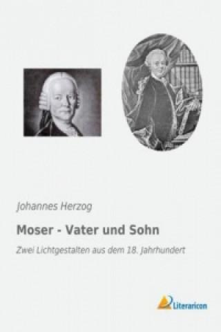 Moser - Vater und Sohn
