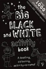 My Big Black & White Creativity Book