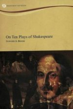 On Ten Plays of Shakespeare