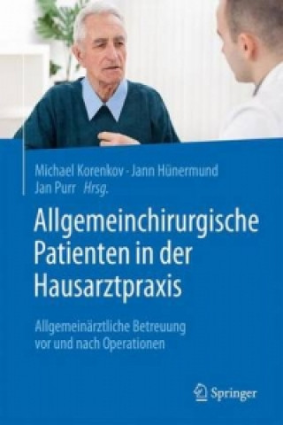 Allgemeinchirurgische Patienten in der Hausarztpraxis