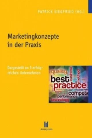 Marketingkonzepte in der Praxis