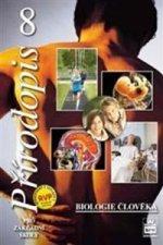 Přírodopis 8 pro základní školy Biologie člověka