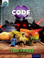 Project X Code Extra: Turquoise Book Band, Oxford Level 7: Castle Kingdom: the Feast
