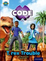 Project X Code Extra: Turquoise Book Band, Oxford Level 7: Forbidden Valley: T-Rex Trouble