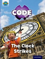 Project X Code Extra: Purple Book Band, Oxford Level 8: Wonders of the World: the Clock Strikes