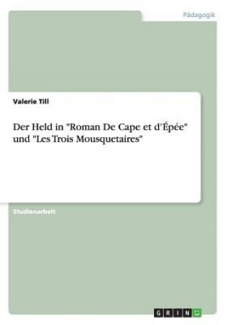 Held in Roman De Cape et dEpee und Les Trois Mousquetaires