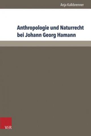 Anthropologie und Naturrecht bei Johann Georg Hamann