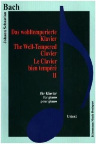 Das wohltemperierte Klavier. Bd.2