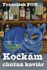 Kočkám chutná kaviár