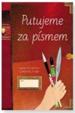 Putujeme za písmem (písanka pro 3. až 9. ročník)