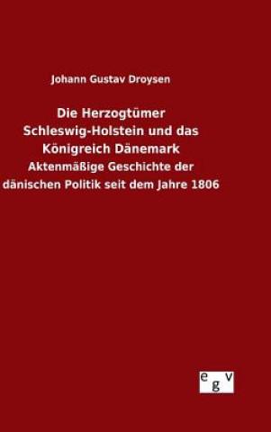 Herzogt mer Schleswig-Holstein Und Das K nigreich D nemark