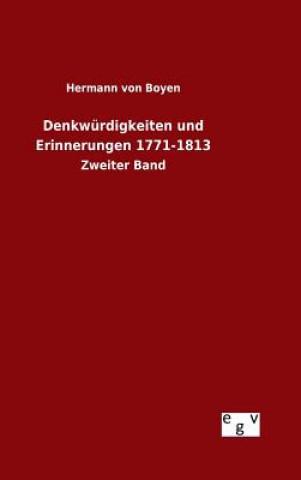 Denkw rdigkeiten Und Erinnerungen 1771-1813