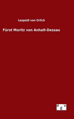 F rst Moritz Von Anhalt-Dessau
