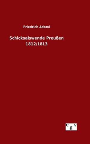 Schicksalswende Preu en 1812/1813