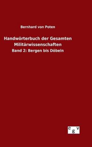 Handw rterbuch Der Gesamten Milit rwissenschaften