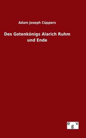 Des Gotenk nigs Alarich Ruhm Und Ende