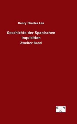 Geschichte Der Spanischen Inquisition