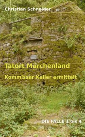 Tatort Marchenland