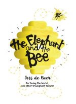 Elephant & The Bee