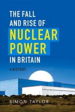 The Fall & Rise Of Nuclear Power in Brit