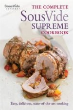 Complete Sous Vide Supreme Cookbook