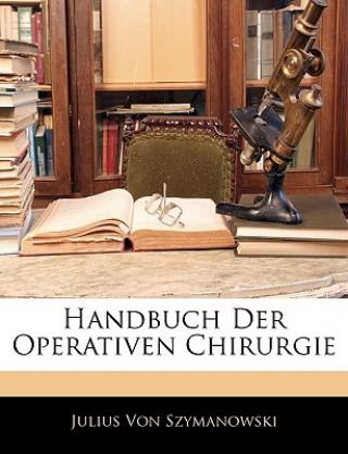 Handbuch der operativen Chirurgie, Erster Theil.