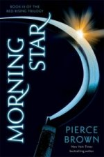 The Red Rising Trilogy: Morning Star