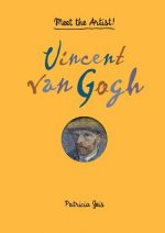Meet the Artist Vincent van Gogh