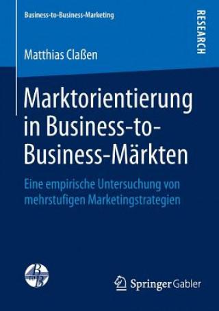 Marktorientierung in Business-To-Business-M rkten
