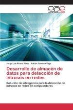Desarrollo de Almacen de Datos Para Deteccion de Intrusos En Redes