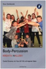 Body-Percussion kreativ inklusiv, m. 1 DVD
