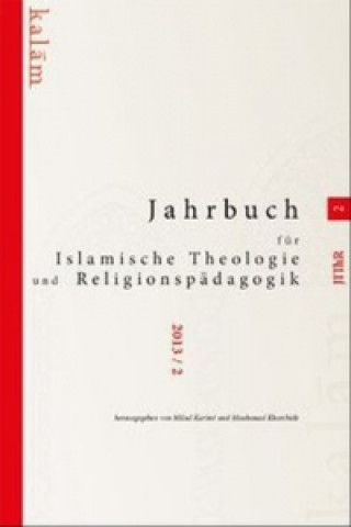 Jahrbuch für islamische Theologie und Religionspädagogik. Bd.2