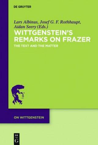 Wittgensteins Remarks on Frazer