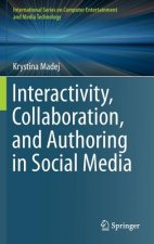 Interactivity, Collaboration and Authoring in Social Media