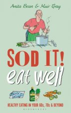 Sod it! Eat Well