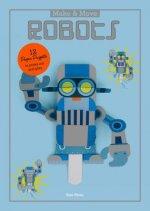 Make and Move: Robots