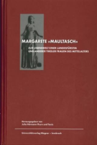 Margarete genannt Maultasch