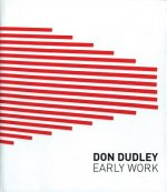 Don Dudley. Early Work